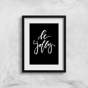 Be Jolly Art Print