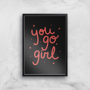 You Go Girl Art Print