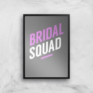 Bridal Squad Art Print
