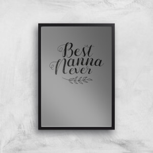 Best Nanna Ever Art Print