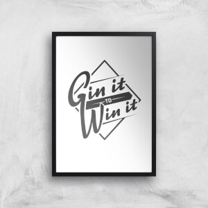 Gin It To Win It Art Print