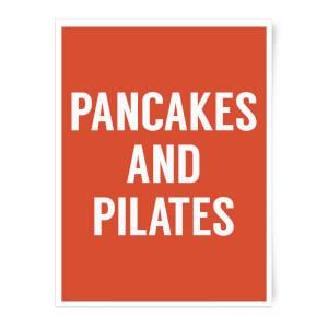 Pancakes And Pilates Art Print