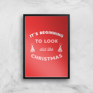 It's Beginning To Look A Lot Like Christmas Art Print