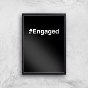 Engaged Art Print