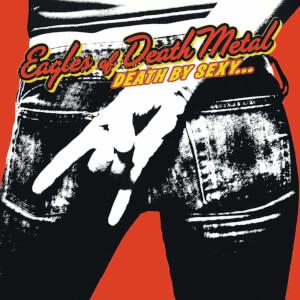 Eagles of Death Metal - Death By Sexy LP