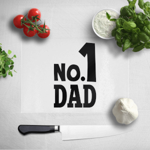 No. 1 Dad Chopping Board