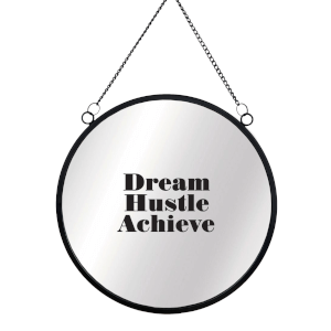 Dream Hustle Achieve Circular Mirror