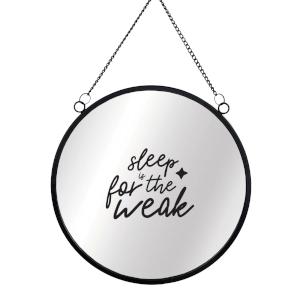 Sleep Is For The Weak Round Mirror & Vinyl Sticker