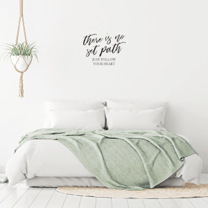 There Is No Set Path Just Follow Your Heart Wall Decal