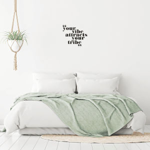 Your Vibe Attracts Your Tribe Wall Decal