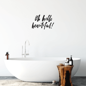 Oh Hello Beautiful! Wall Art Vinyl