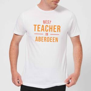 Best Teacher In Aberdeen Men's T-Shirt - White