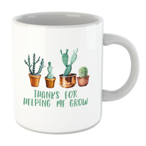 Thanks For Helping Me Grow Mug