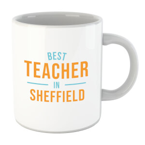 Best Teacher In Sheffield Mug