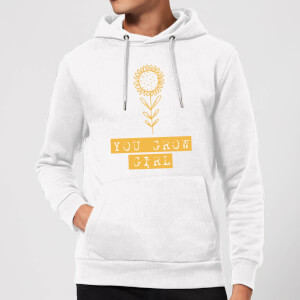 You Grow Girl Hoodie - White