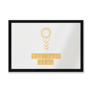 You Grow Girl Entrance Mat