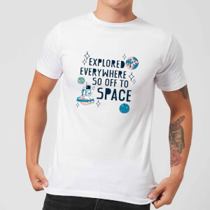 Explored Everywhere So Off To Space Men's T-Shirt - White