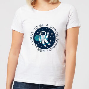 I Want To Be A Space Adventurer Women's T-Shirt - White