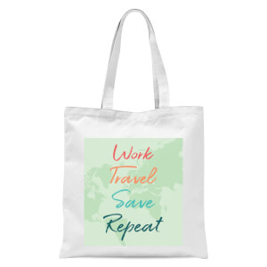 Work Travel Save Repeat Background Tote Bag - White