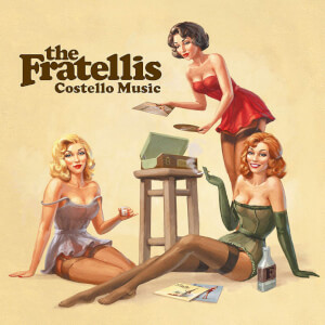The Fratellis - Costello Music LP