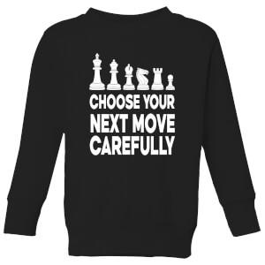 Choose Your Next Move Carefully Monochrome Kids' Sweatshirt - Black