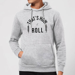 Cooking That's How I Roll Hoodie