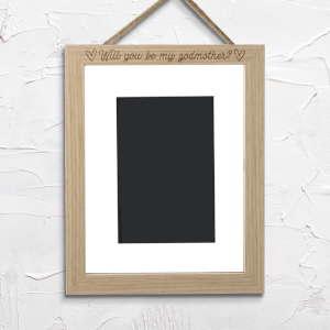Will You Be My Godmother? Portrait Frame