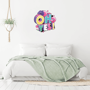 Oh Yes Wall Art Sticker