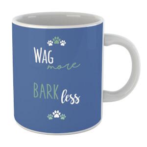 Wag More Bark Less Mug