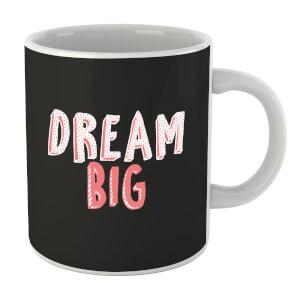 Dream Big Pink Mug