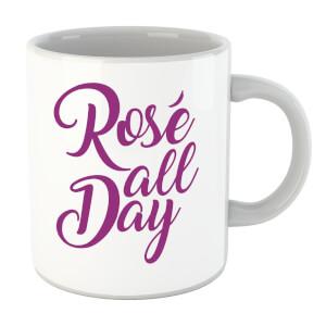 Rose All Day Mug