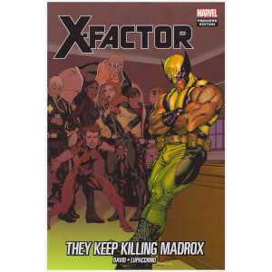 X-Factor Trade Paperback Vol 15 They Keep Killing Madrox