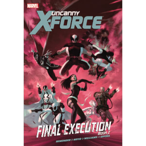 Uncanny X-force Trade Paperback Vol 07 Final Execution Book 2