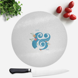 You & Me Round Chopping Board