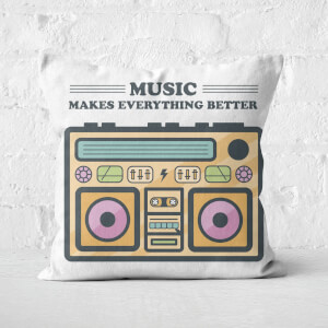 Music Makes Everything Better Square Cushion