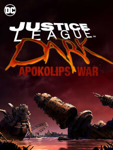 Justice League Dark: Apokalips War