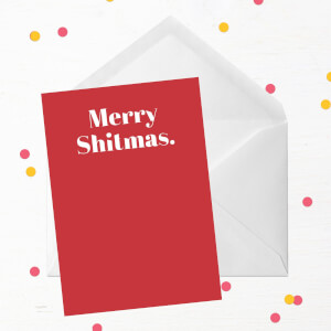 Merry Shitmas Greetings Card