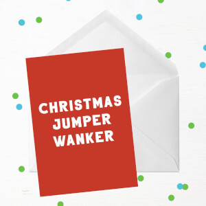 Christmas Jumper Wanker Greetings Card