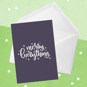 Merry Everything Greetings Card