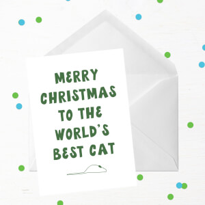 Merry Christmas To The World's Best Cat Greetings Card