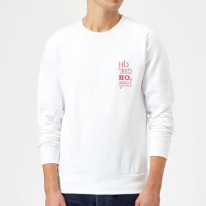 Ho Ho Ho Sweatshirt - White