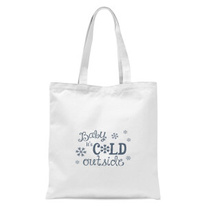Cold outside Tote Bag - White