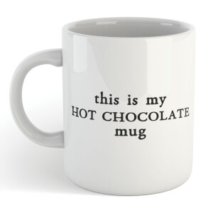 This Is My Hot Chocolate Mug Mug