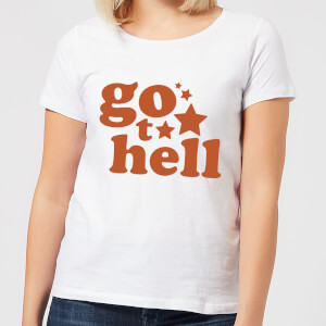 Go To Hell Women's T-Shirt - White