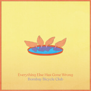 Bombay Bicycle Club - Everything Else Has Gone Wrong Deluxe LP