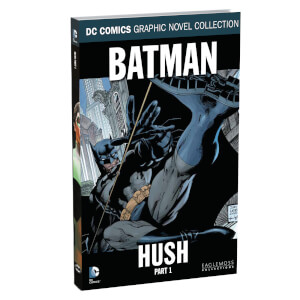 DC Comics Graphic Novel Collection - Batman: Hush Part 1 - Volume 1