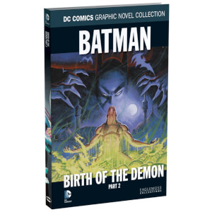 DC Comics Graphic Novel Collection - Batman: Birth of the Demon Part 2 - Volume 34