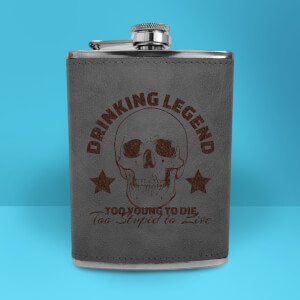 Drinking Legend Too Young To Die Too Stupid To Live Engraved Hip Flask - Grey