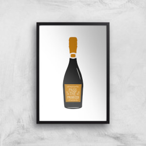 Pass The Prosecco Giclée Art Print