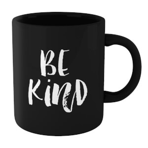 The Motivated Type Be Kind Mug - Black